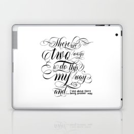 There are two ways to do this… (black text) Laptop & iPad Skin