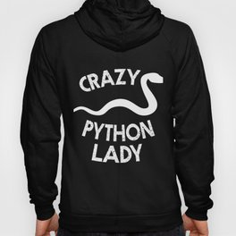 Crazy Python Lady | Cute Snake Reptile Woman Hoody