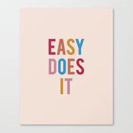 Easy Does It Canvas Print