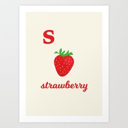 S is for strawberry Art Print