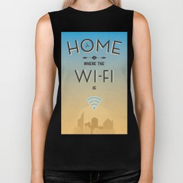 Home Is Where The WI-FI is... Biker Tank