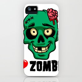 I love zombies iPhone Case