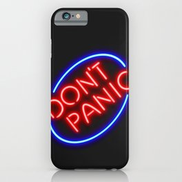 """Hitchhiker's Guide - """"Don't Panic"""" Neon Sign iPhone Case"""