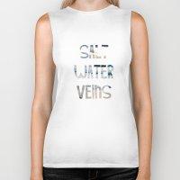 salt water Biker Tanks featuring Salt Water Veins by Lacey Hilliard