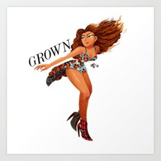 GROWN Art Print