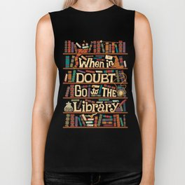 When in Dubt go to the library Biker Tank