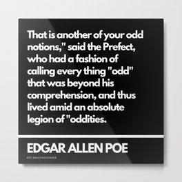 79  Edgar Allen Poe Quotes   201012  Existentialism Nihilism Existentialist Philosophy Writer Raven Metal Print
