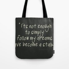 Dream Stalker Tote Bag