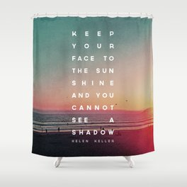 Face to the Sunshine Shower Curtain