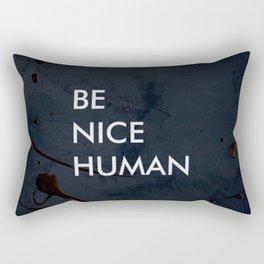 Be Nice Human - On Spooky Black Background Rectangular Pillow