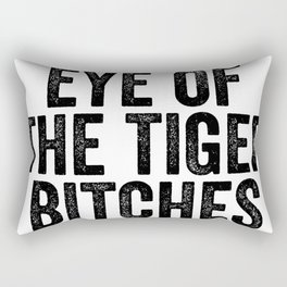 Eye Of The Tiger Bitches Rectangular Pillow