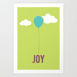 What Are We For: Joy Art Print