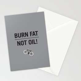 BURN FAT, NOT OIL! Stationery Cards