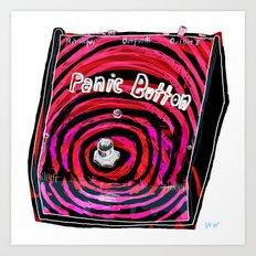 Panic Button Art Print