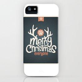 Merry Christmas Everyone iPhone Case