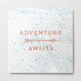 Adventure Awaits Rose Gold Metal Print