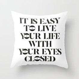 Open your eyes' Throw Pillow