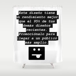 Ese mensaje que siempre aparece Shower Curtain