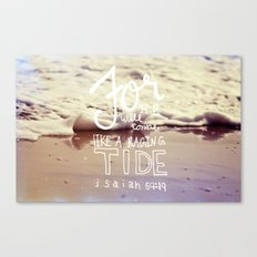 He will come like a raging tide Canvas Print