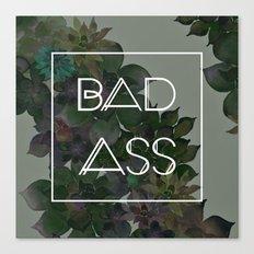 BADASS Canvas Print