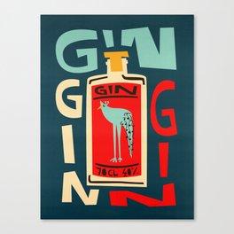 Gin Gin Gin Canvas Print