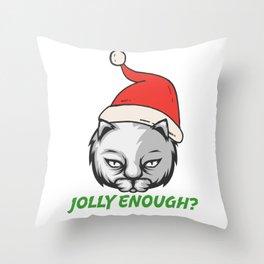 Grumpy Christmas Jolly Enough Cat Throw Pillow