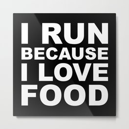I LOVE FOOD Metal Print