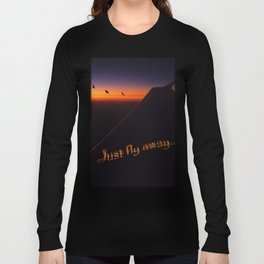 Just Fly Away Long Sleeve T-shirt