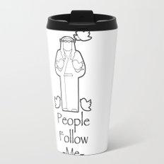 People Follow Me Travel Mug