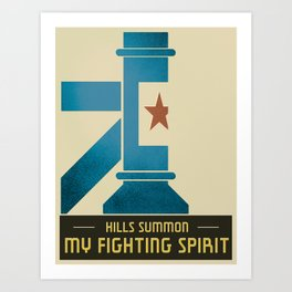 """Hills Summon My Fighting Spirit"" Art Print"