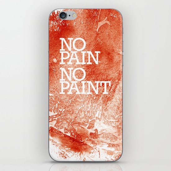 No Pain, No paint iPhone & iPod Skin