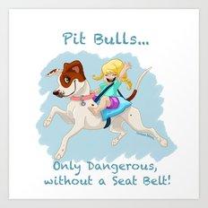 Pit Bulls... Art Print
