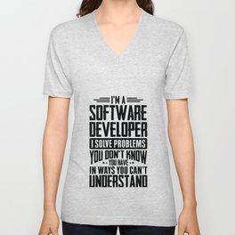 Software Developer Shirt I Solve Problems You Have Fun Gift Unisex V-Neck