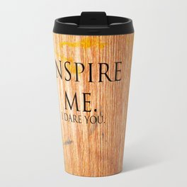I Dare You. Travel Mug