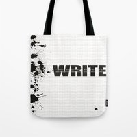write Tote Bags featuring Write by Valeri Kimbro