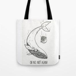 Not again! Tote Bag