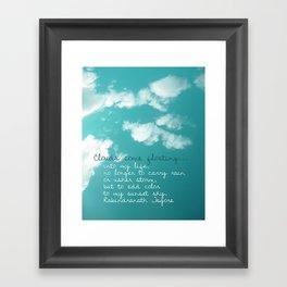 Clouds come floating... Framed Art Print