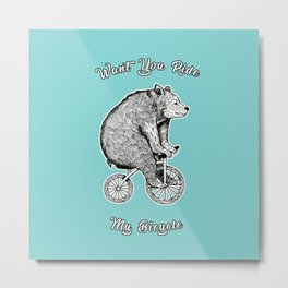 wont you ride my bicycle Metal Print