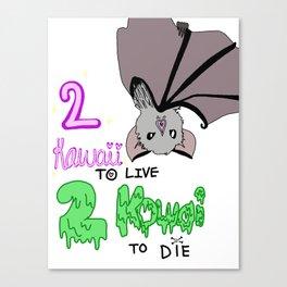 2 Kawaii To Live Canvas Print