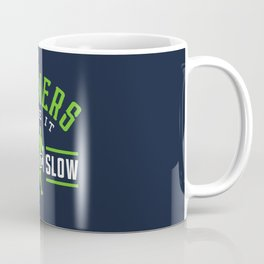 Runners Like It Long And Slow Coffee Mug
