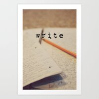 write Art Prints featuring write by KimberosePhotography