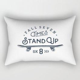 Fall seven times, stand up sk8 Rectangular Pillow