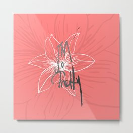 """""""I'm so Pretty"""" Typography and Coral Pink Flower Metal Print"""