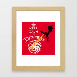 Keep Calm and Drakarys Framed Art Print