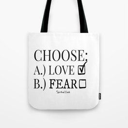 Choose Love Over Fear Tote Bag