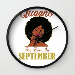 Black Queens Are Born in September Birthday T-Shirt Gift Tee Wall Clock