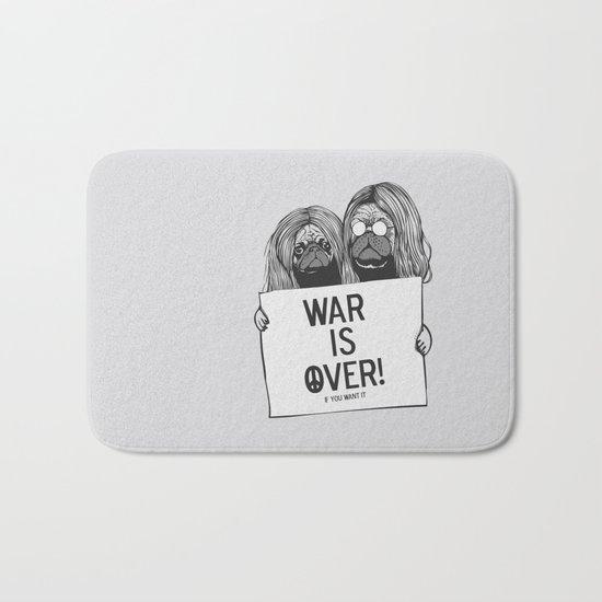 War is over Pugs Bath Mat