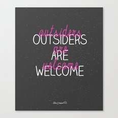 outsiders are welcome! Canvas Print