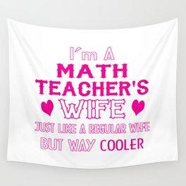 Math Teacher's Wife Wall Tapestry