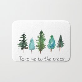 Take me to the trees watercolor Bath Mat
